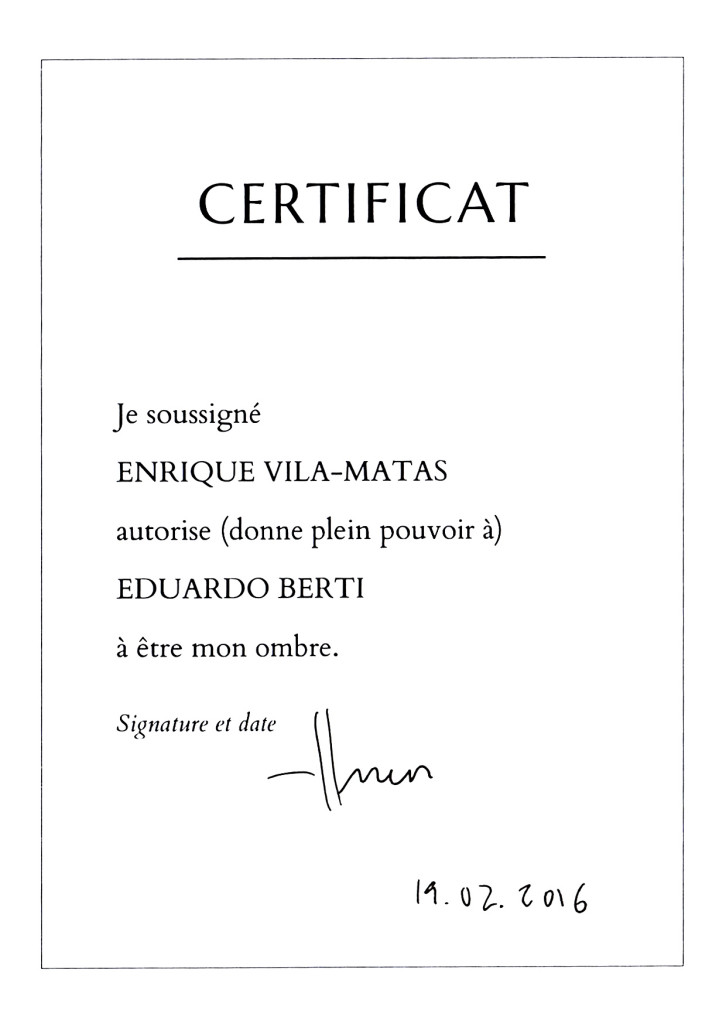 Collection Morel, L'Ombre d'Enrique Vila-Matas – Certificat, Nantes, 2016